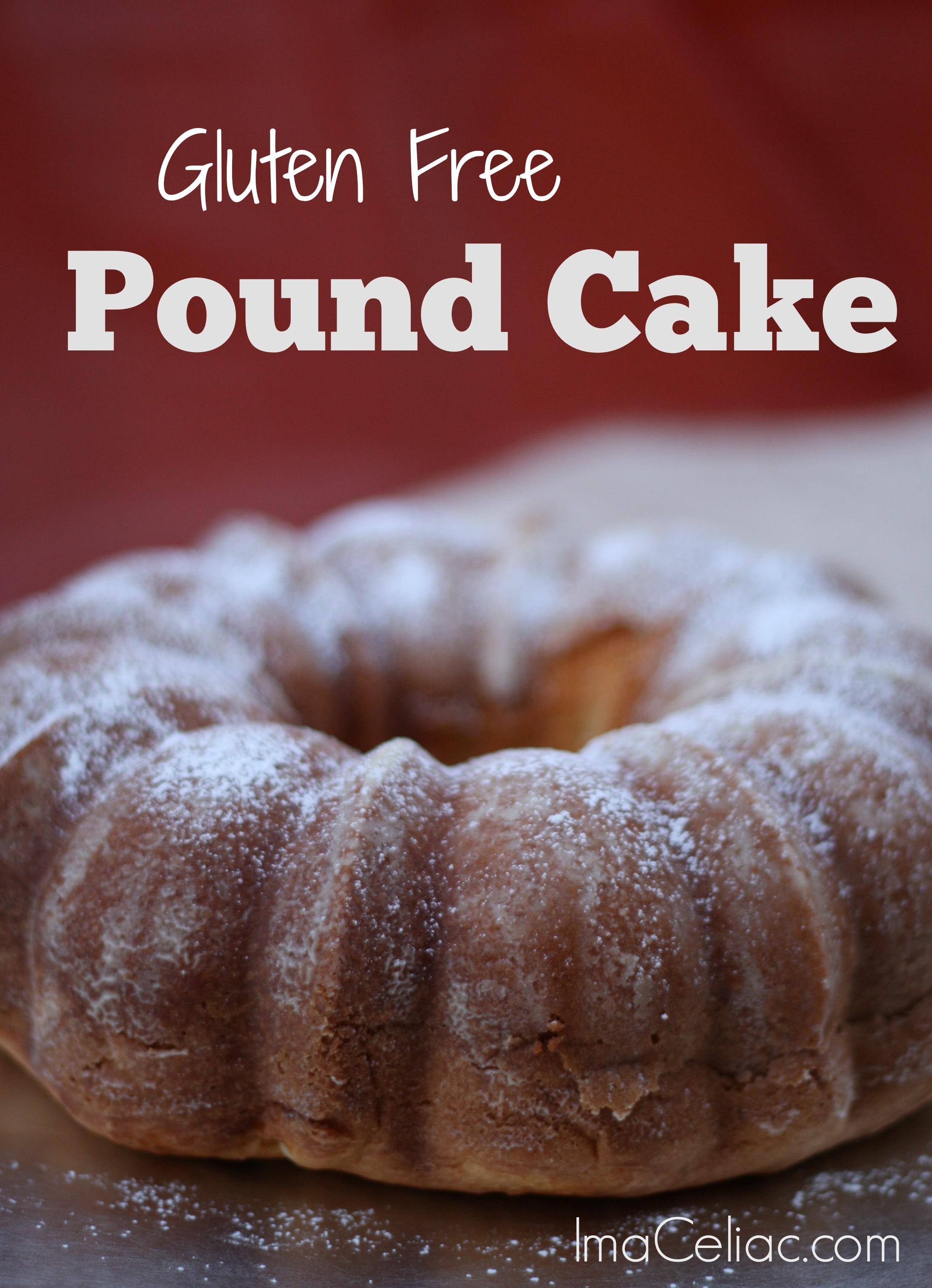http://www.imaceliac.com/2014/12/gluten-free-pound-cake.html