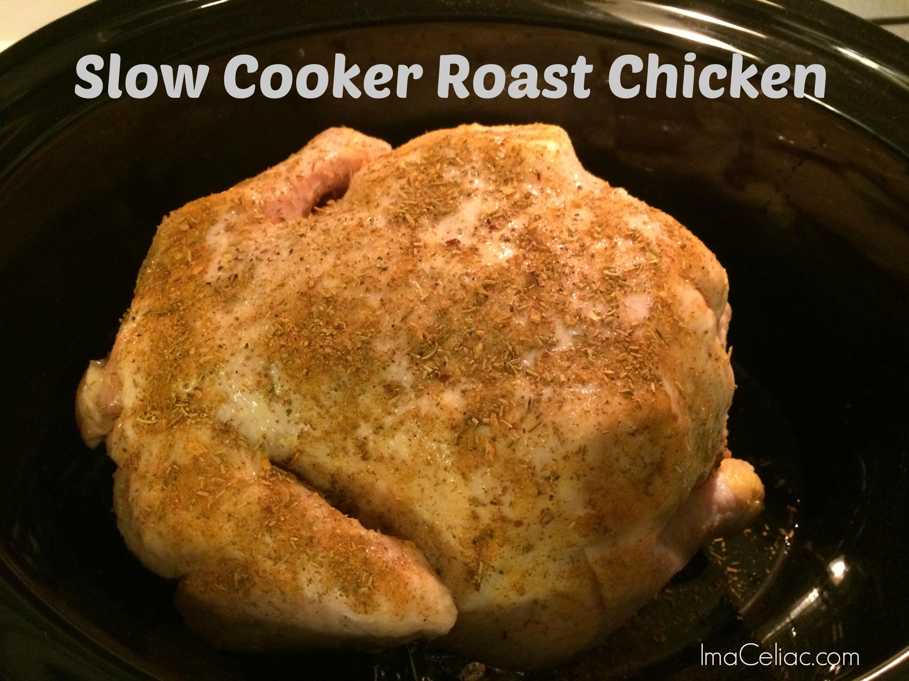Easy Slow Cooker Roast Chicken - I'm A Celiac